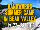 BandWorks Summer Camp in Bear Valley